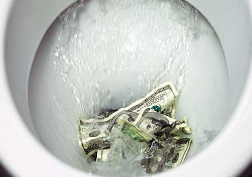 Are You Flushing Your Money Away?
